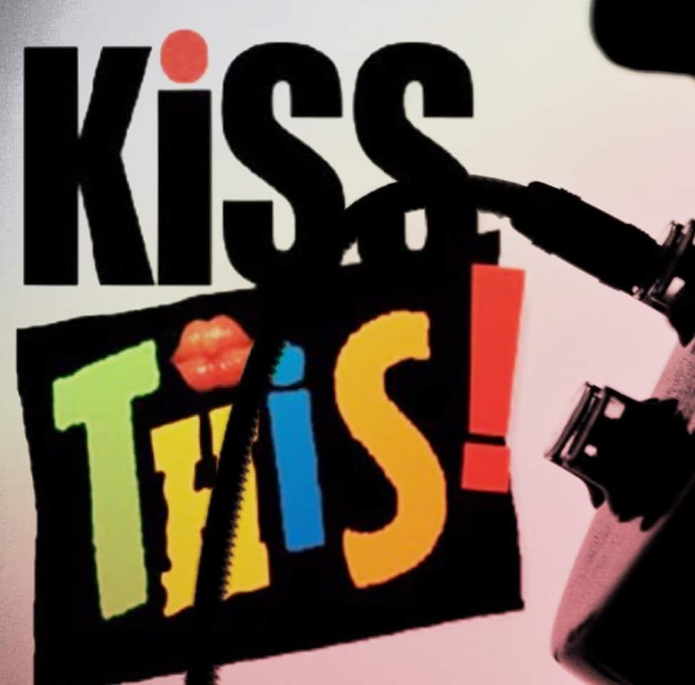 Kiss This!